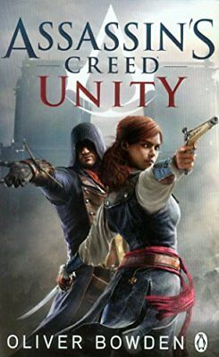Assassin's Creed: Unity New Paperback Book Bowden Oliver