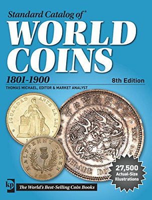 Standard Catalog of World Coins 1801-1900 , 8th Edition [2015, PDF]
