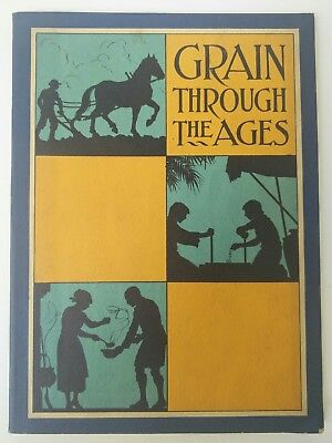 1927 Advertising Book Grain Through The Ages Quaker Oats Chicago IL Advertising