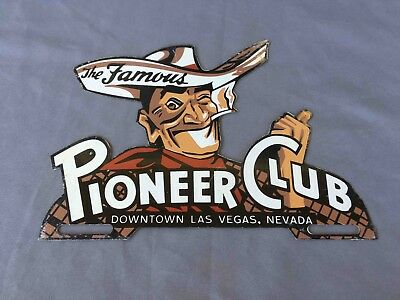 Old Famous Pioneer Club Casino Las Vegas Painted NOT Porcelain License Topper
