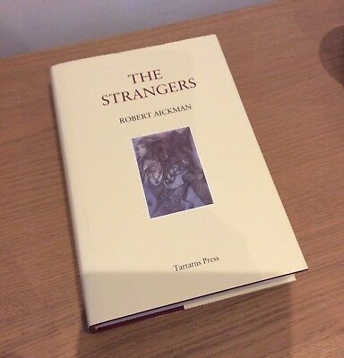 THE STRANGERS Robert Aickman TARTARUS PRESS - rare, out of print limited edition