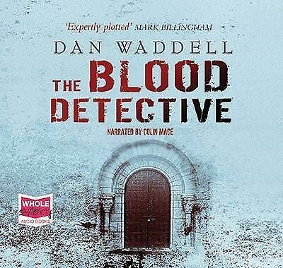 The Blood Detective (unabridged audio book) by narrated by Colin Mace CD-Audio