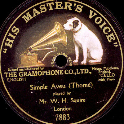 W.H. SQUIRE  -CELLO-  Simple Aveu (Thomé) Schellackplatte 1-seitig 78rpm  S3971