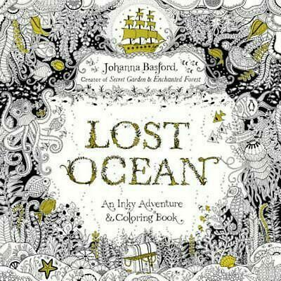 Lost Ocean: An Inky Adventure and Coloring Book for Adults by Johanna Basford (E