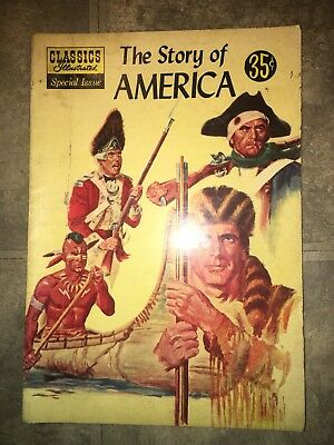 Classics Illustrated Special Issue Comic Book #132A The Story of America