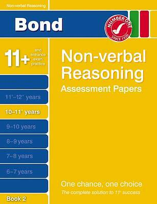 Bond Non-Verbal Reasoning Assessment Papers 10-11+ Years Book 2 by Nicola Morgan