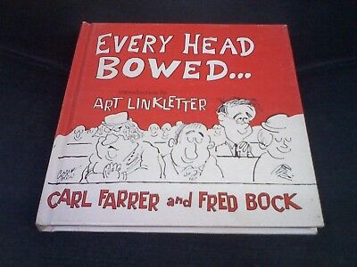 EVERY HEAD BOWED... by CARL FARRER & FRED BOCK 1968 Intro by Art Linkletter