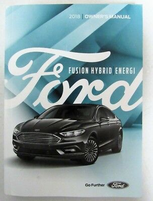 2018 Ford Fusion Hybrid Energi Owners Manual Book