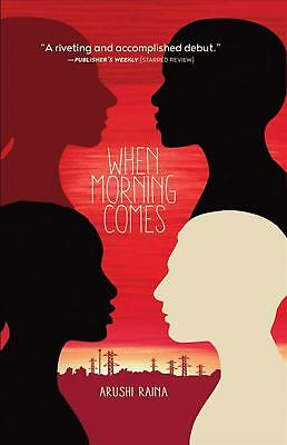 When Morning Comes by Arushi Raina Paperback Book Free Shipping!