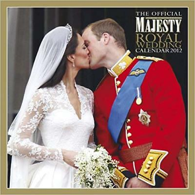 Official Majesty (Royal Wedding) Calendar (2012) - Prince William Kate Middleton