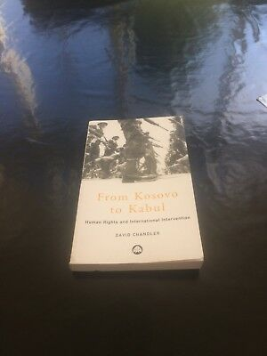 From Kosovo to Kabul: Human Rights and International Intervention by David ...