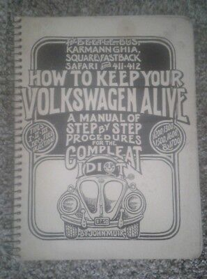 vintage HOW TO KEEP YOUR VOLKSWAGEN ALIVE. Manual 18th printing April 1977