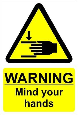 Warning Mind Your Hands Stickers Health Safety Signs Machinery  Business 220X150