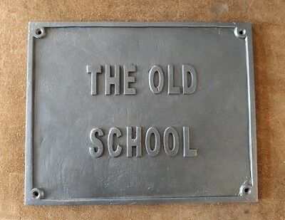 Cast Iron Sign 'The Old School' Antique Style Black Wall Plaque Gift #BD35