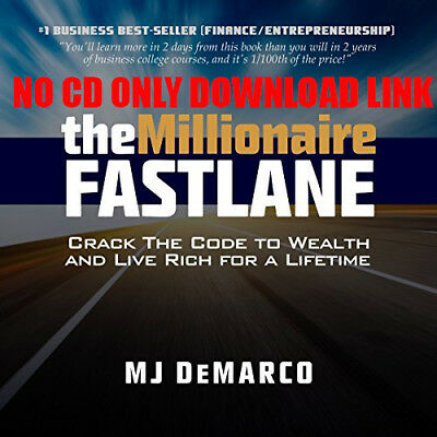 The Millionaire Fastlane: Crack the Code to Wealth and Live Rich for  (Audio)