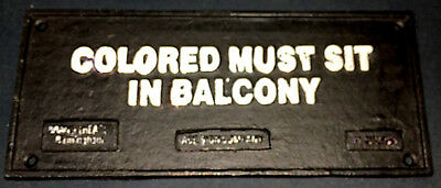1931 Cast Iron Jim Crow Plaque COLORED MUST SIT IN  BALCONY