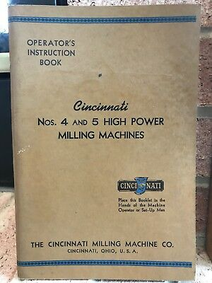 1943 Cincinnati Milling Machine Co Operators Instruction Book 4 & 5 High Power