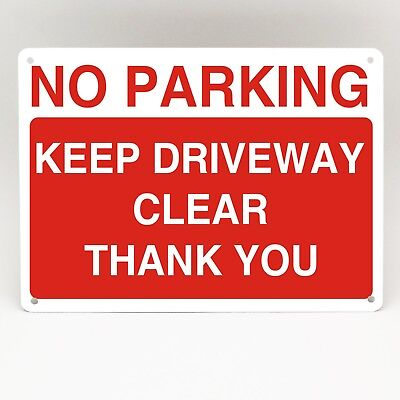 No Parking Keep Driveway Entrance Clear Thank You Sign A5