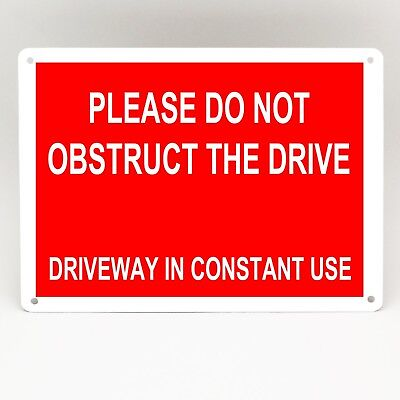 PARKING SIGN Metal Please Do Not Obstruct Drive Driveway Reserved Weatherproof