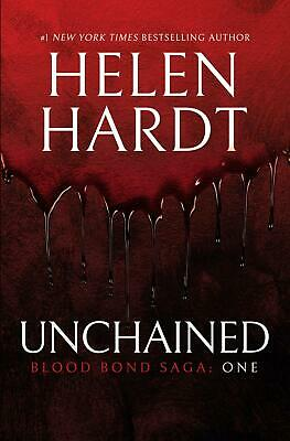 Unchained: Blood Bond Saga: One by Helen Hardt Paperback Book Free Shipping!
