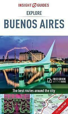 Insight Guides Explore Buenos Aires by Insight Guides Paperback Book Free Shippi
