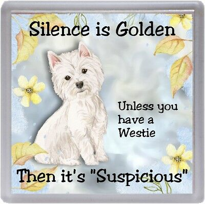 """West Highland White Terrier Dog Coaster """"Silence is Golden  ...."""" by Starprint"""