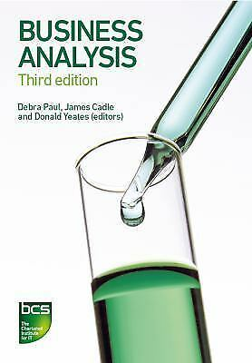 Business Analysis by Debra Paul, James Cadle and Donald Yeates (2014, Paperback)