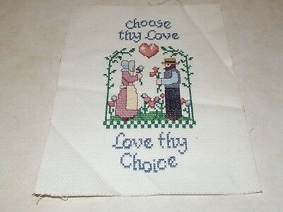 Completed Cross Stitch -  Choose Thy Love - Love Thy Choice