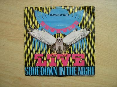 HAWKWIND - SHOT DOWN IN THE NIGHT 7in vinal