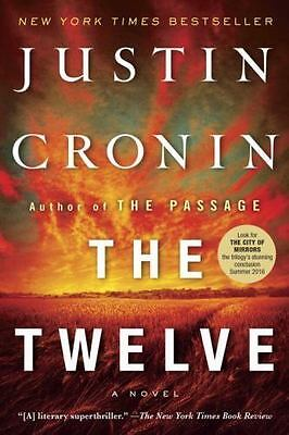 The Passage Trilogy #2: The Twelve by Justin Cronin (2016, Paperback)