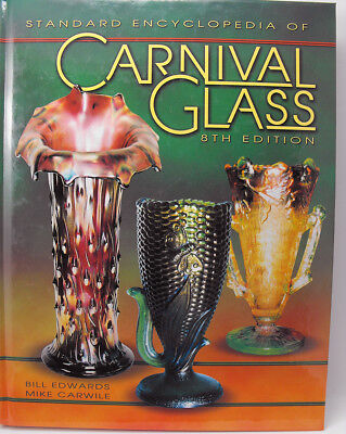 Standard Encyclopedia of Carnival Glass Collector Book Reference 8th Ed