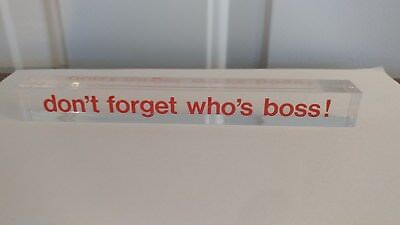 """dont's forget who's the boss! SIGN vintage 80's lucite desk sign - 7"""" long"""