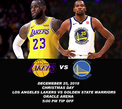 2 Tickets Golden State Warriors vs Los Angeles Lakers December 25, 2018 Oracle