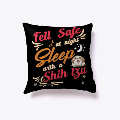 Fell Safe At Night Sleep With A Shih Tzu Gift Pillow