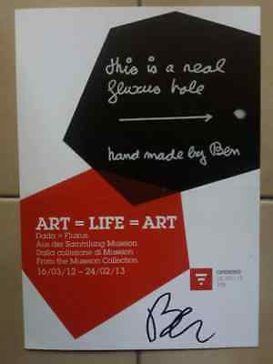 Ben Vautier signed this is a real fluxus hole Museion Bolzano Art=Life=Art 2012