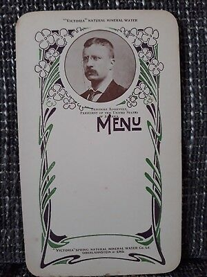 MENU - Victoria Natural Mineral Water - Années 1900 - Theodore Roosevelt