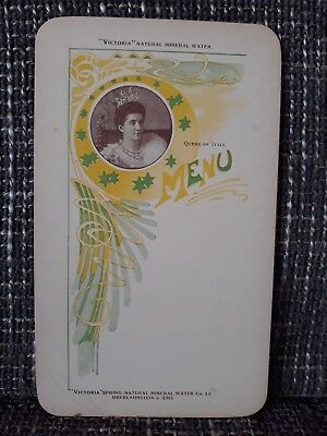 MENU --- Victoria Natural Mineral Water --- Années 1900 --- Queen of Italy