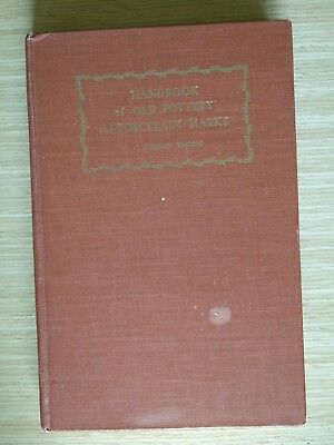 Handbook Of Old Pottery And Porcelain Marks, by C. Jordan Thorn, 1947 HC