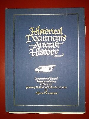 historical documents aircraft history by Alfred  W Lawson 1/22/1918 to 9/17/1918