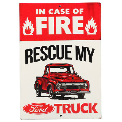 In Case Of Fire Rescue My Ford Embossed Metal Sign
