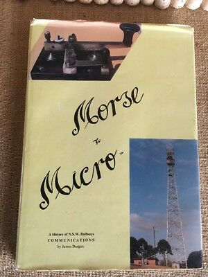 Morse To Micro A history Of N.S.W Railways Communication