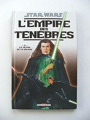 Star Wars / L'empire Des Ténèbres : 2. Le Destin De La Galaxie / Delcourt / 2006