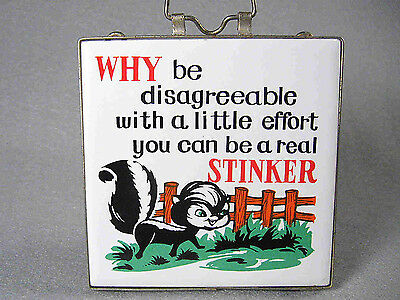 """ceramic Skunk Trivet or Wall Hanger, 4.25"""" square, with quote"""