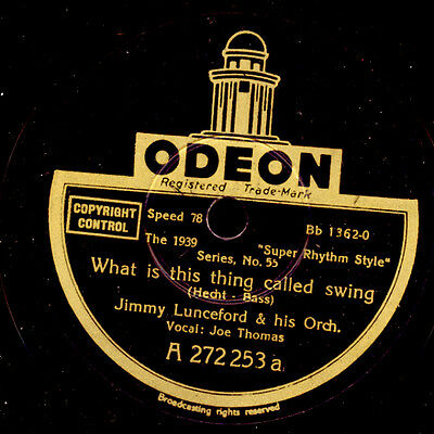 JIMMIE LUNCEFORD & HIS ORCHESTER What is this thing called swing   78rpm  X2722