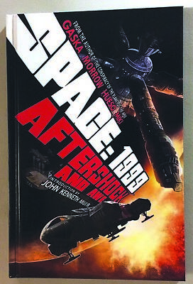 SPACE:1999- AFTERSHOCK AND AWE By Andrew E. C. Gaska - Hardcover