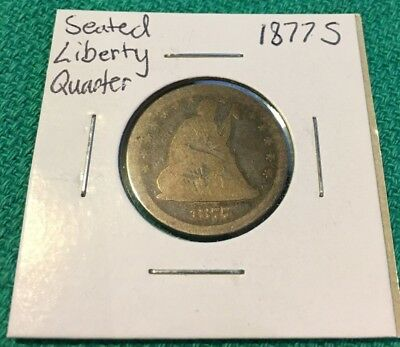 1877-S Seated Liberty Silver Quarter, 25C, 90% Silver, United States