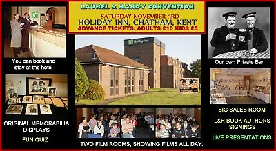 Laurel and Hardy  CONVENTION - CHATHAM - SATURDAY NOV. 3rd -  £10 ADULT TICKET