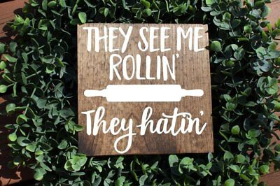 they see me rollin kitchen sign, kitchen signs, farmhouse sign, rustic sign, hom