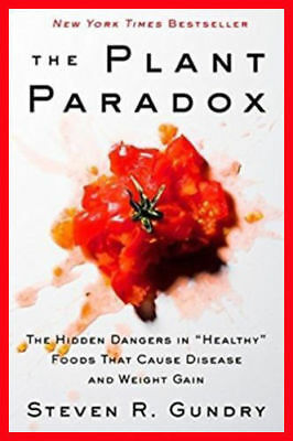 The Plant Paradox The Hidden Dangers In Healthy Steven R.G [Eb00k/PDF] CookBook