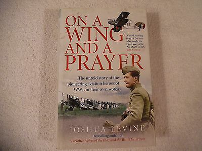 On a Wing and a Prayer Aviation WWI Levine 2008 Illustrated LN 50-3L